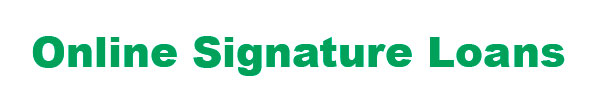 Signature Loans with no Credit Check